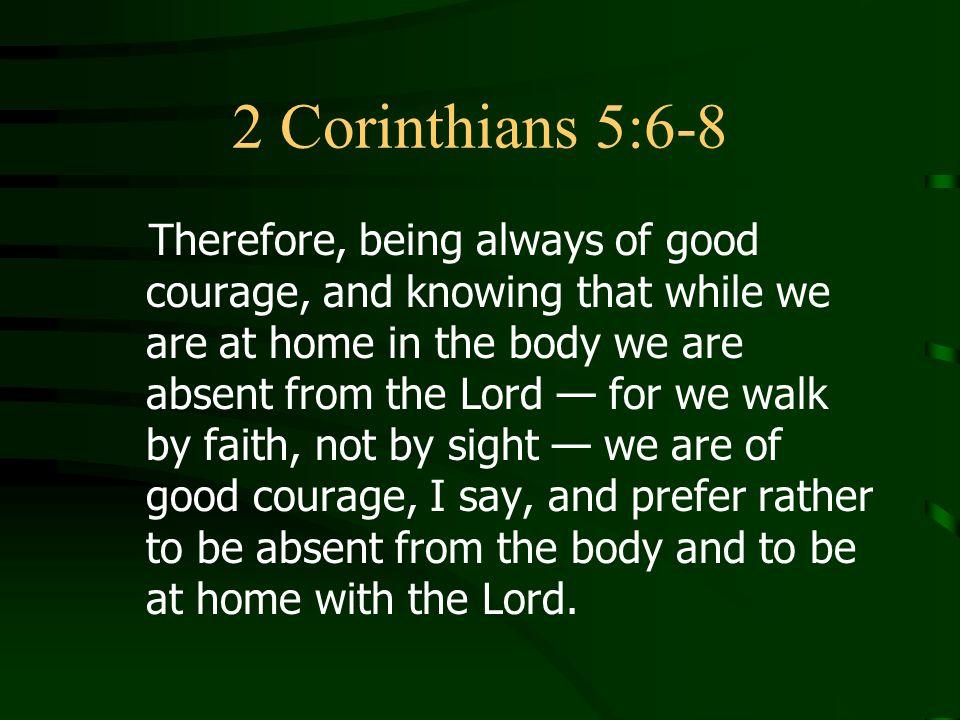 2 Corinthians 5:6-8