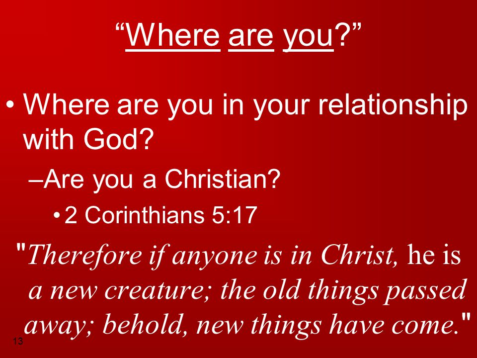 Where are you Where are you in your relationship with God