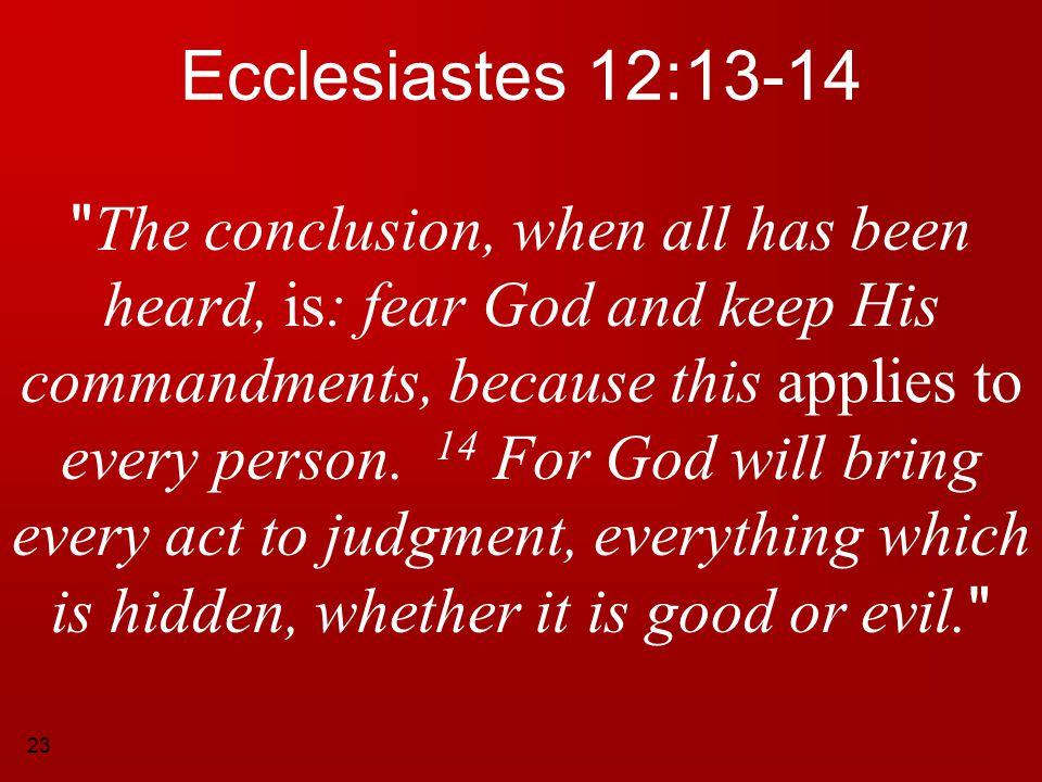 Ecclesiastes 12:13-14