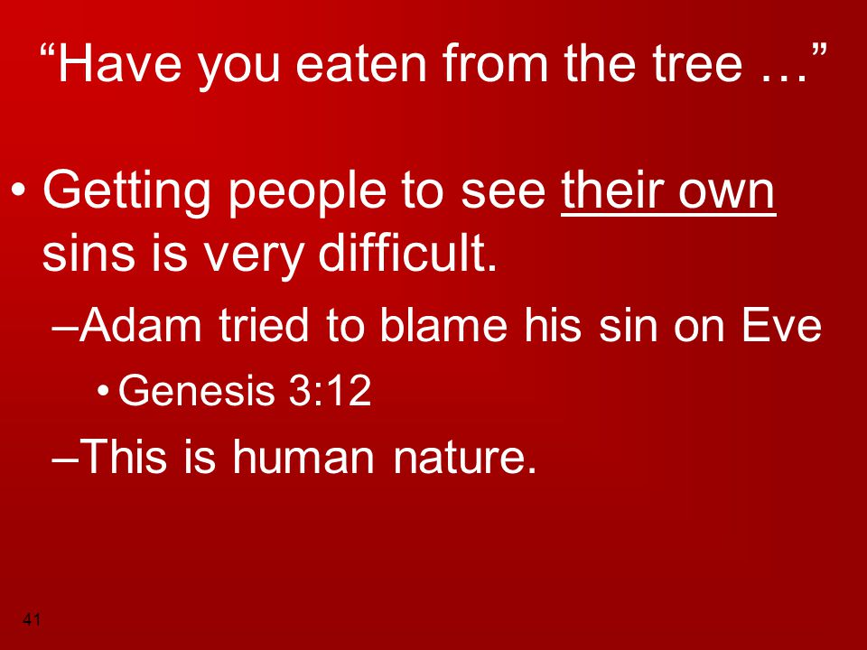 Have you eaten from the tree …
