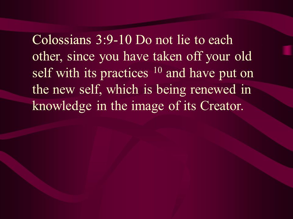 Colossians 3:9-10