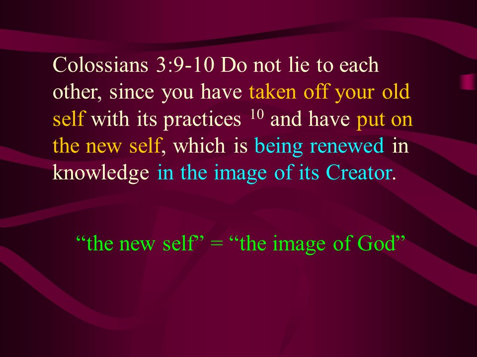 the new self = the image of God