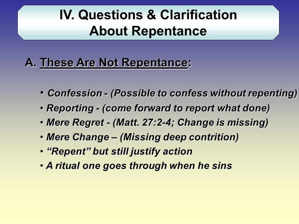IV. Questions & Clarification