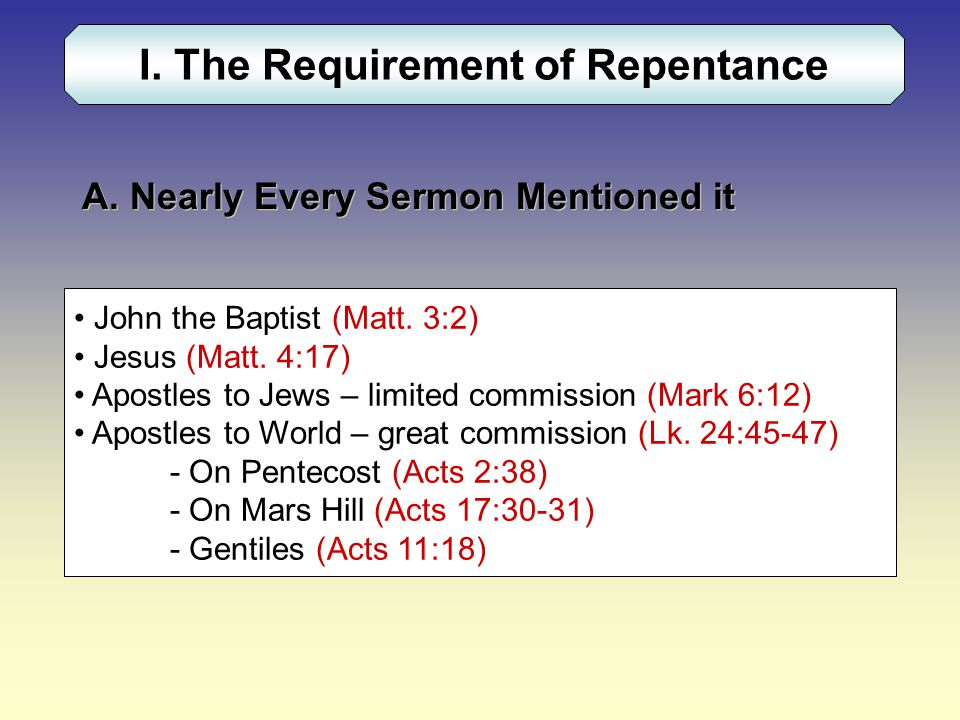 I. The Requirement of Repentance