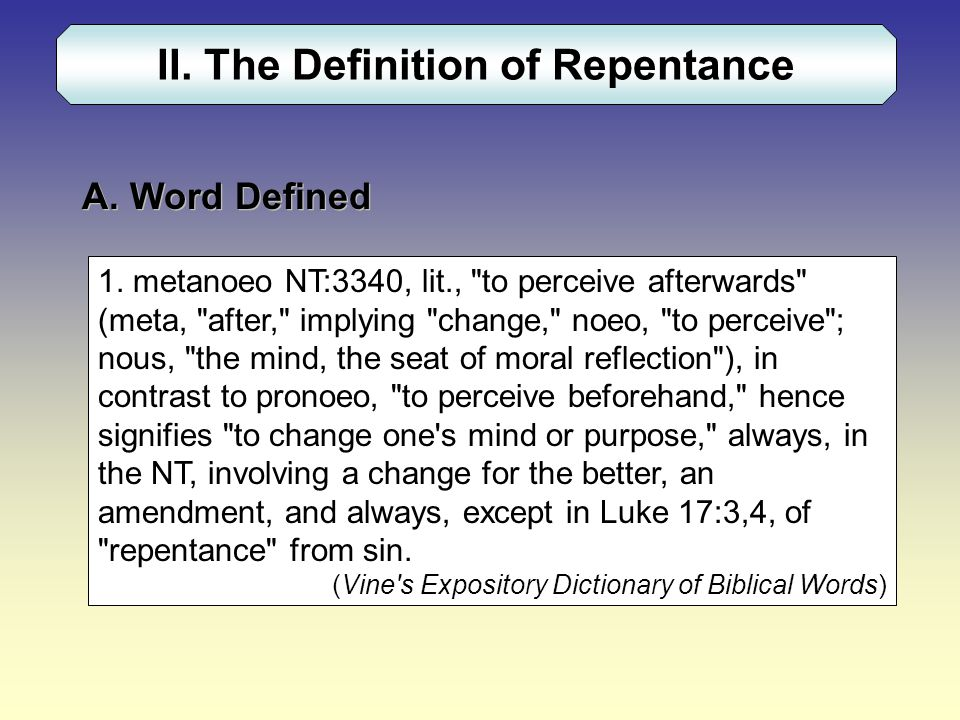 II. The Definition of Repentance