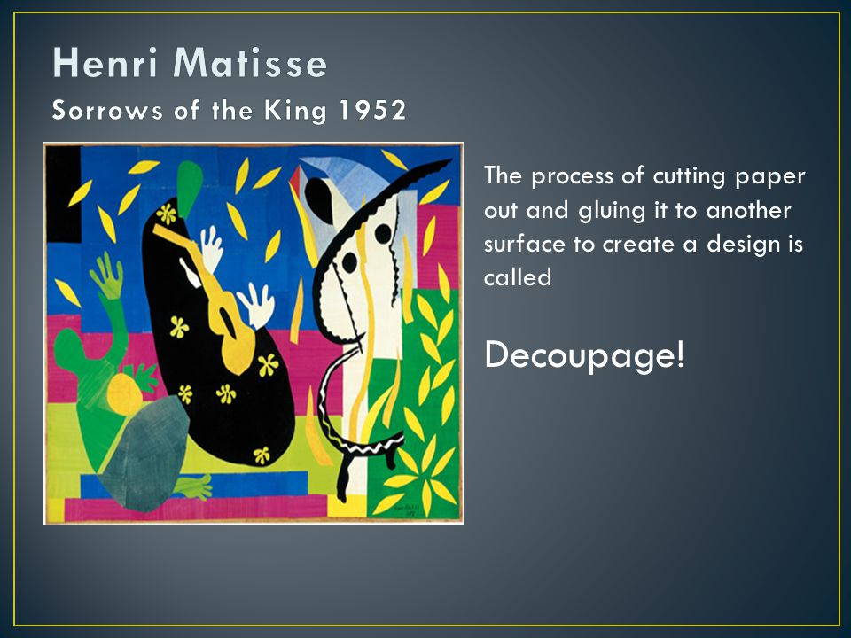 Henri Matisse Sorrows of the King 1952
