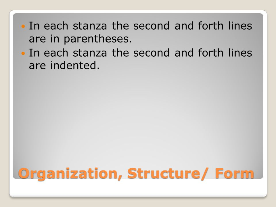 Organization, Structure/ Form