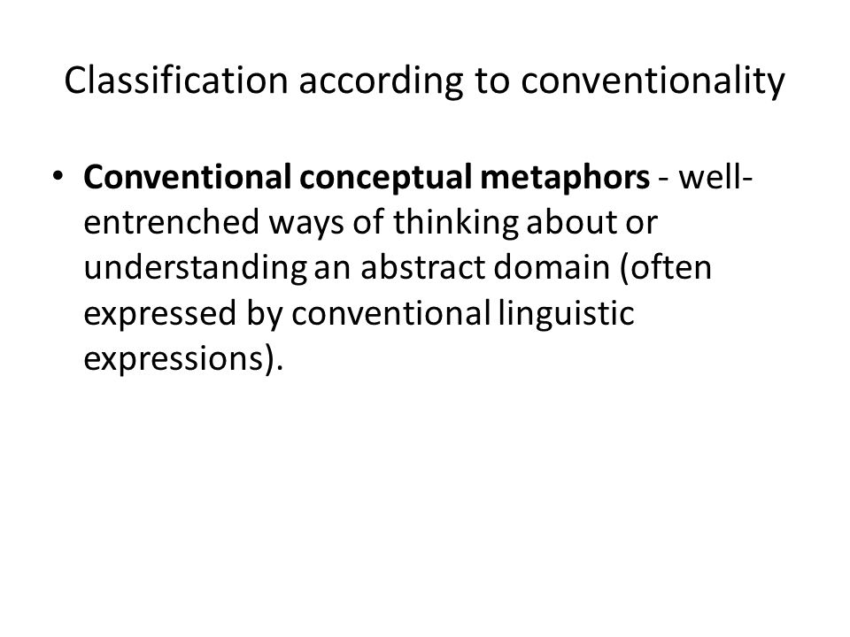 Classification according to conventionality