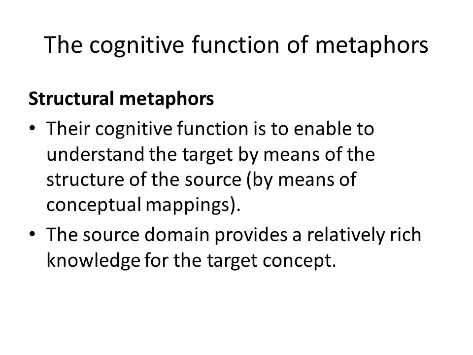 The cognitive function of metaphors