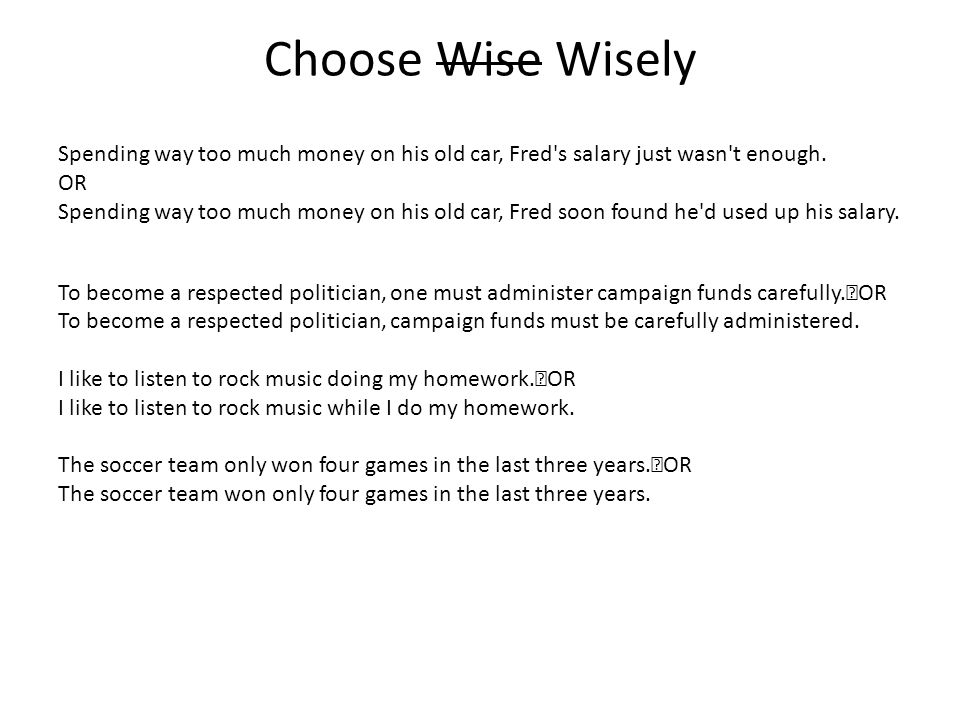 Choose Wise Wisely