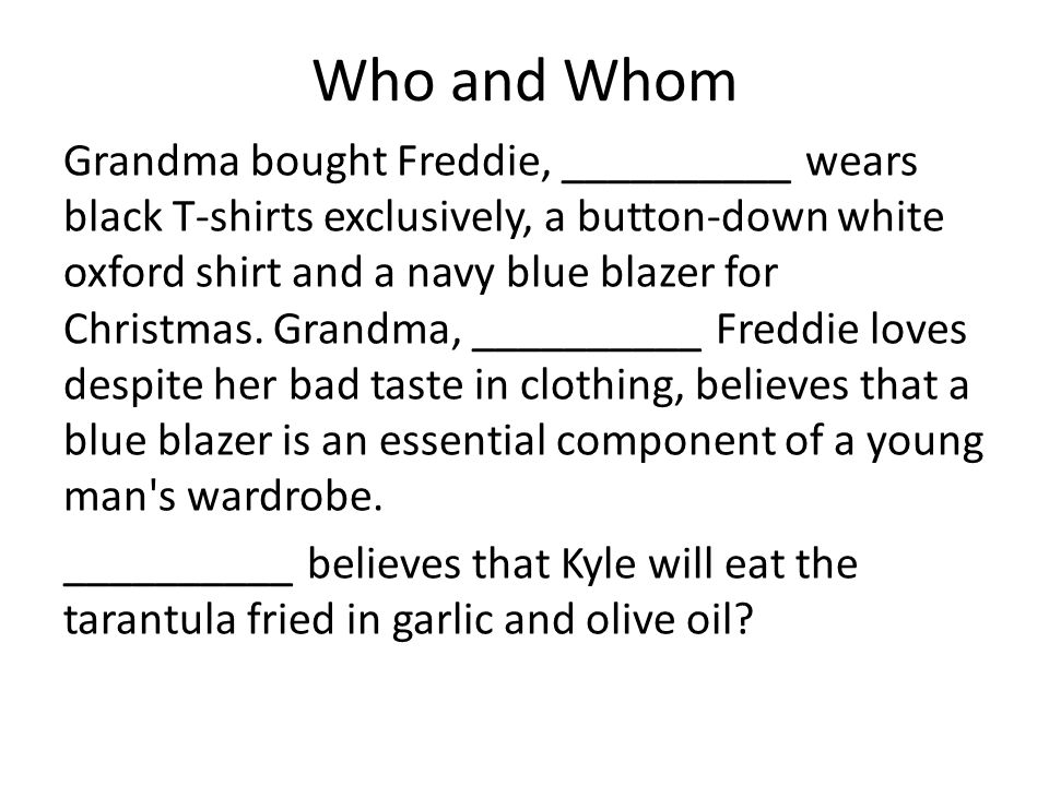 Who and Whom
