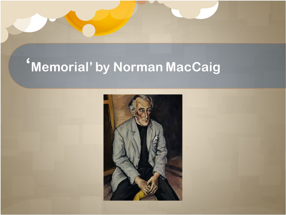 'Memorial' by Norman MacCaig