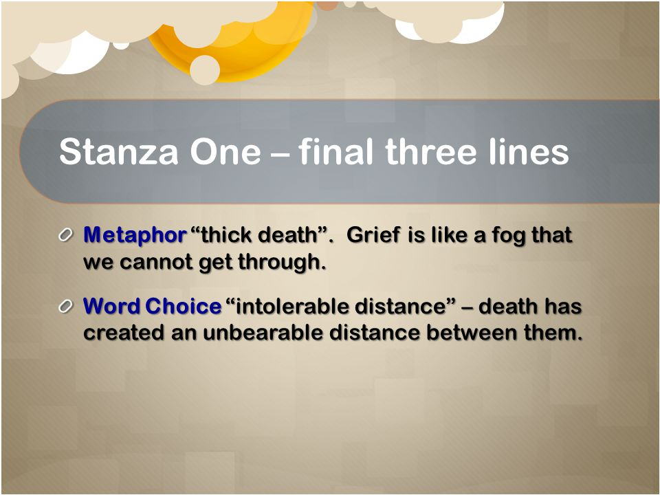 Stanza One – final three lines