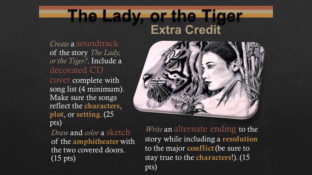 The Lady, or the Tiger Extra Credit