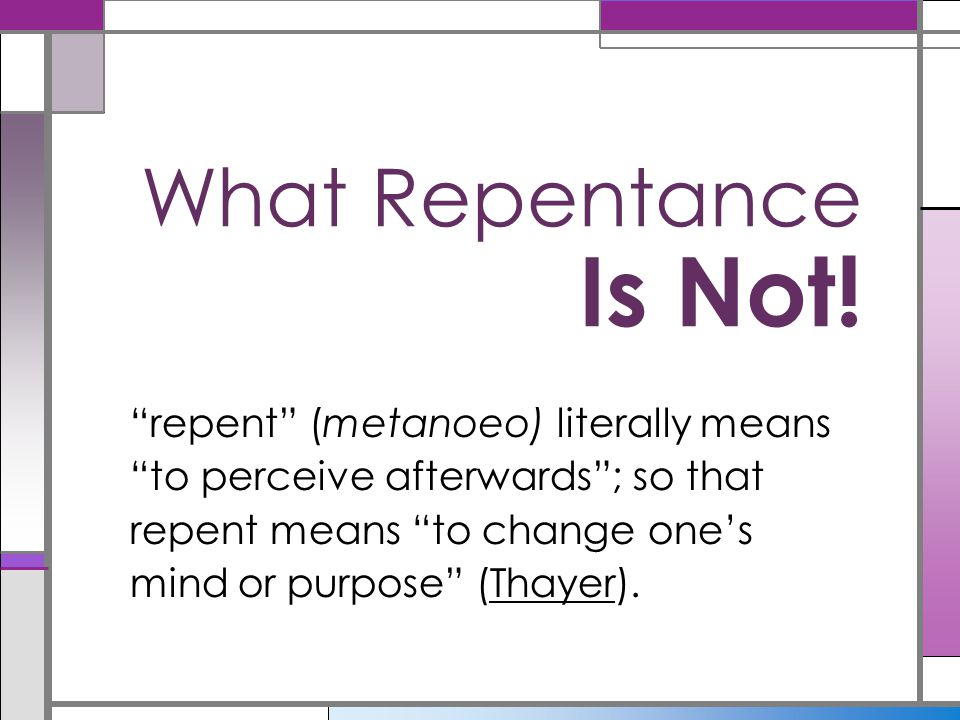 What Repentance Is Not!