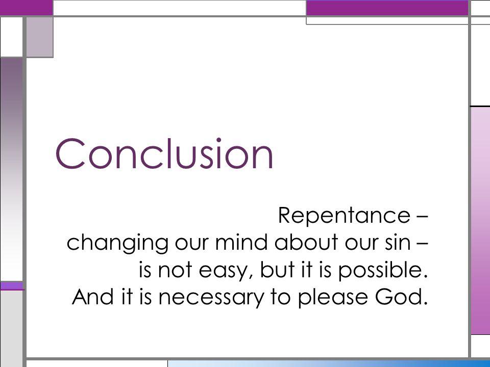 Conclusion Repentance –
