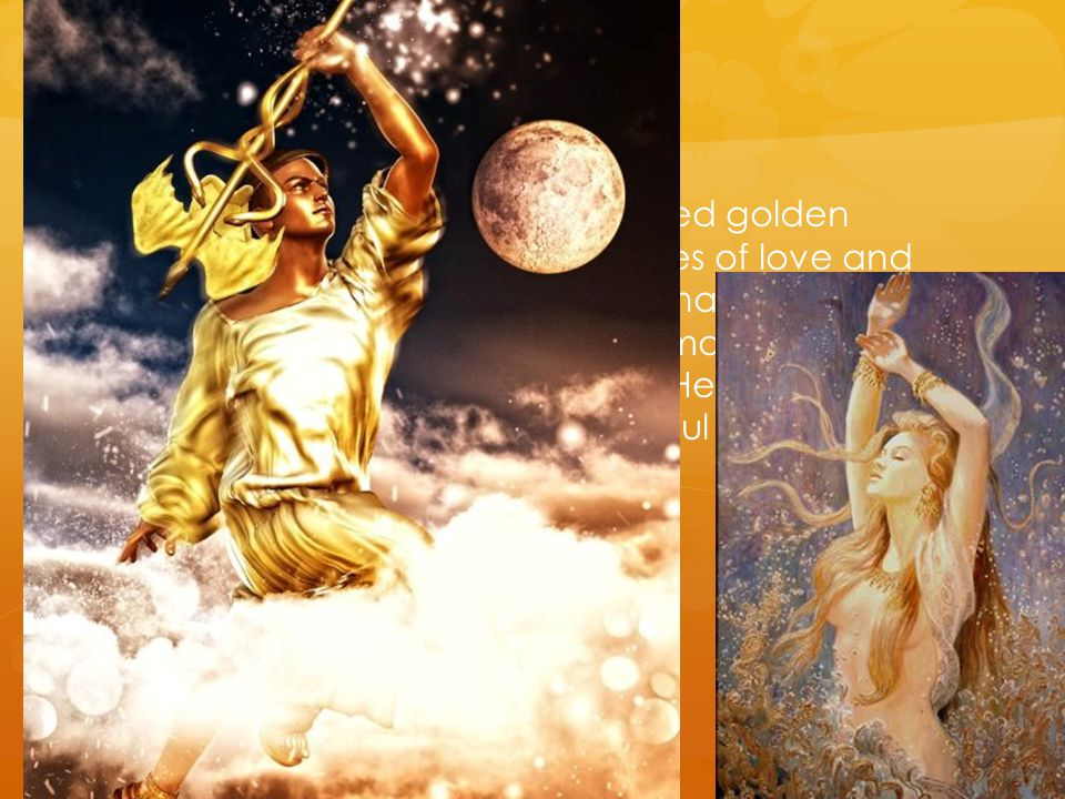 Then the Lord of Olympus directed golden Aphrodite to give her the qualities of love and desire.