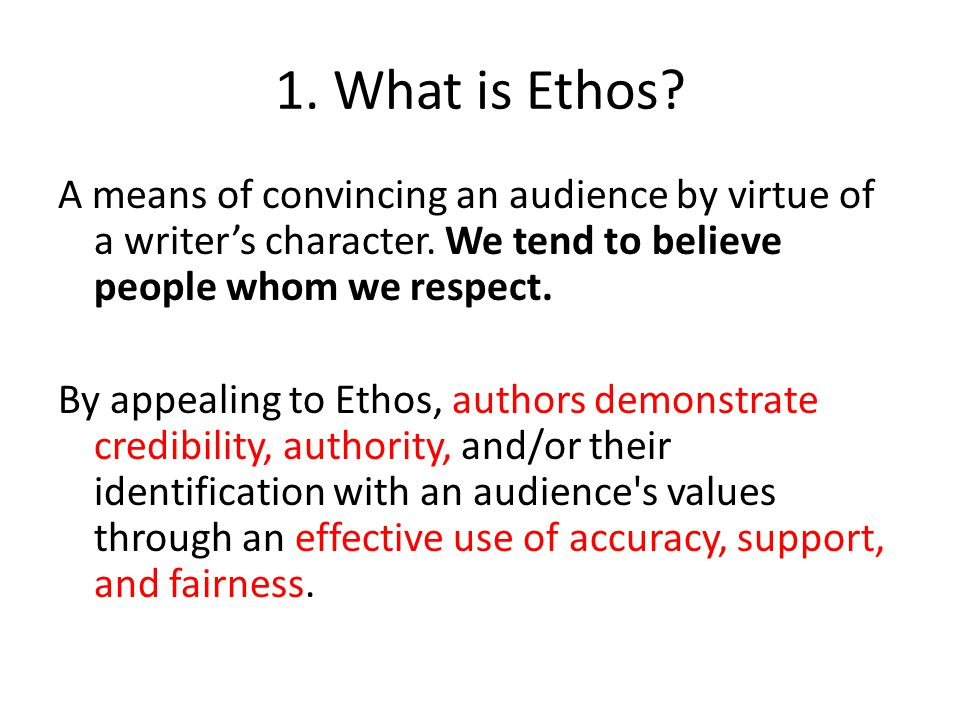 1. What is Ethos