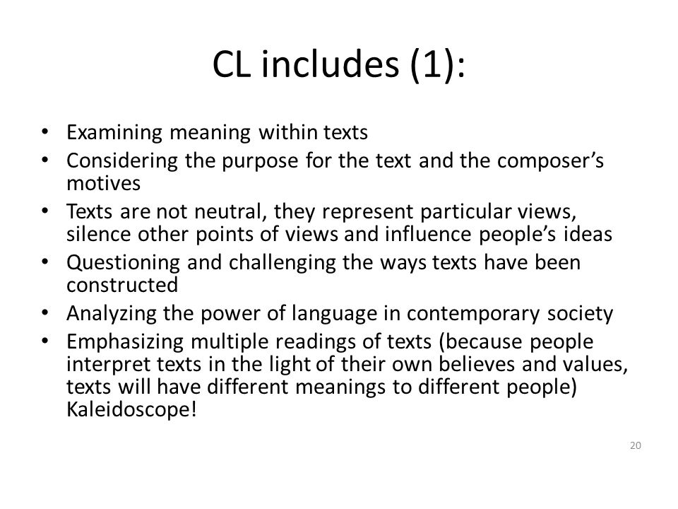 CL includes (1): Examining meaning within texts