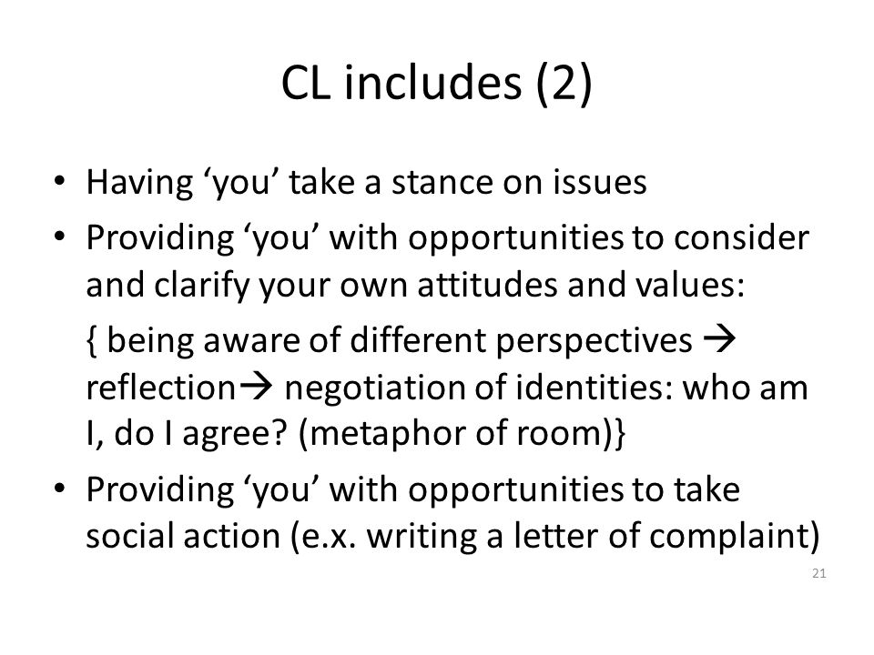 CL includes (2) Having 'you' take a stance on issues