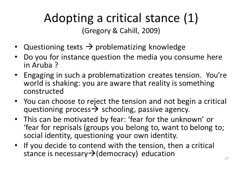 Adopting a critical stance (1) (Gregory & Cahill, 2009)