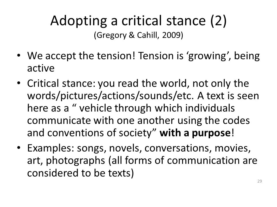 Adopting a critical stance (2) (Gregory & Cahill, 2009)