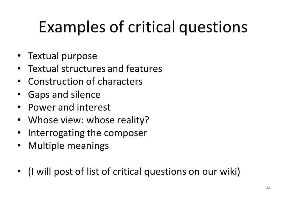 Examples of critical questions