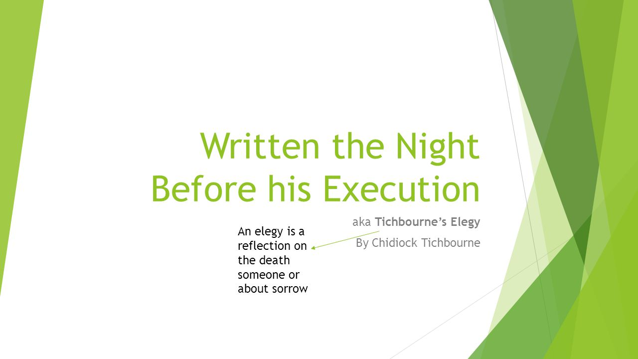 Written the Night Before his Execution