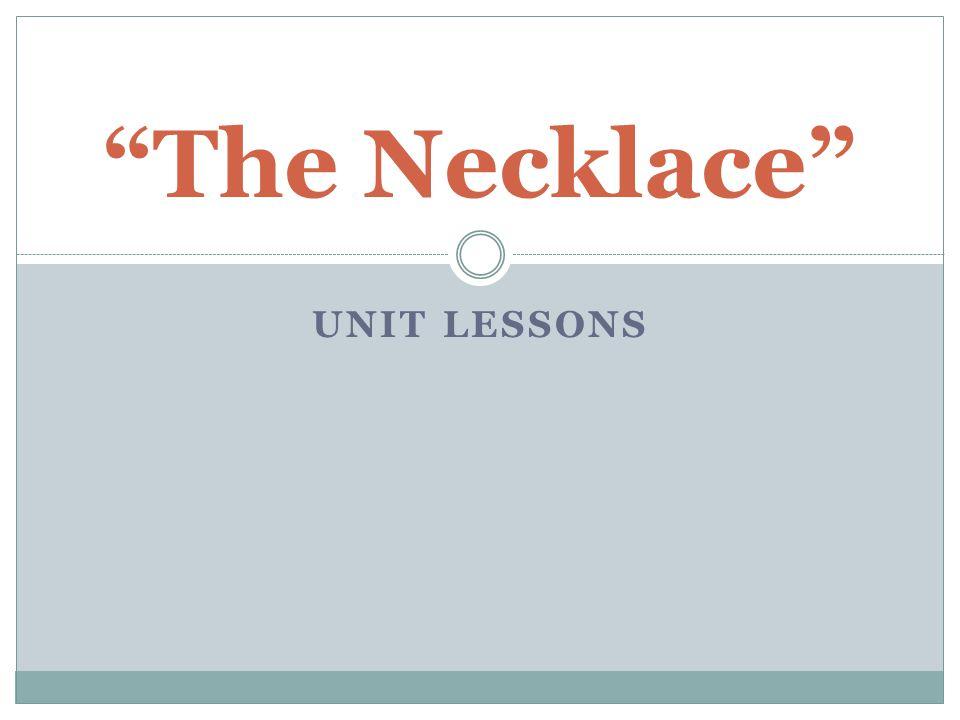 The Necklace Unit Lessons
