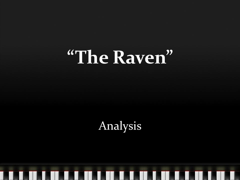 The Raven Analysis