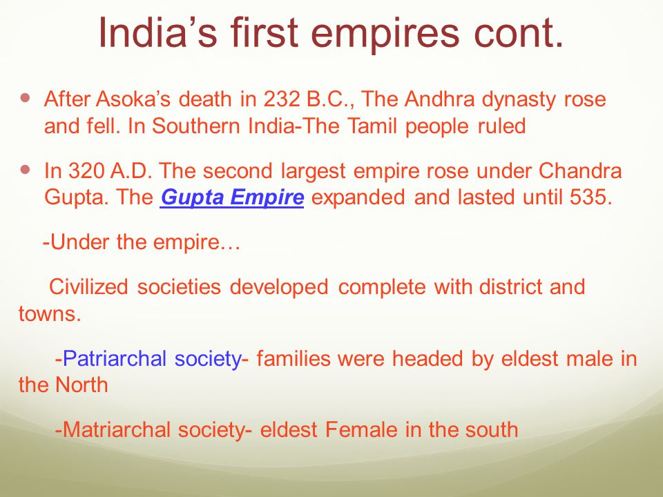India's first empires cont.