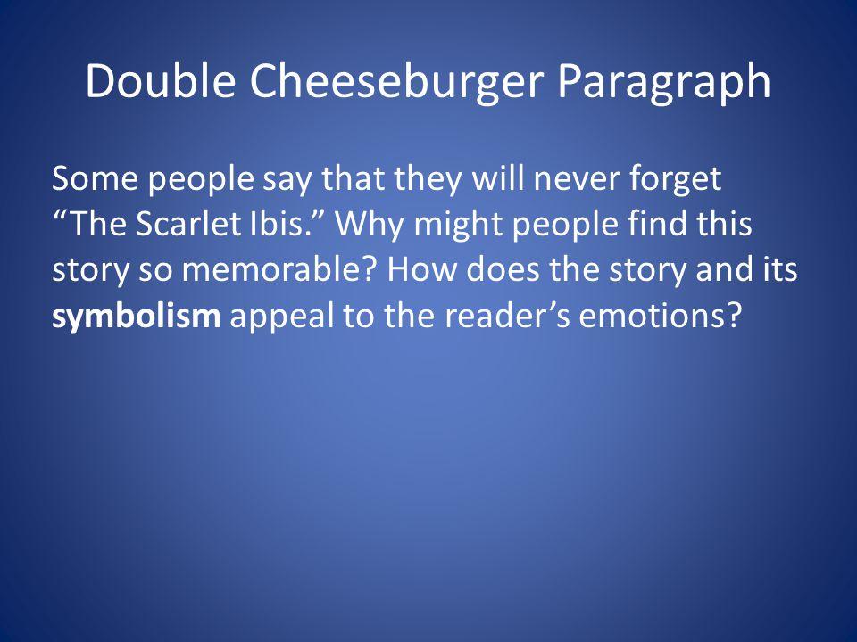 Double Cheeseburger Paragraph