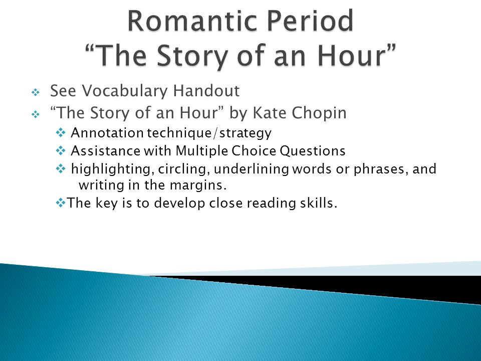 Romantic Period The Story of an Hour