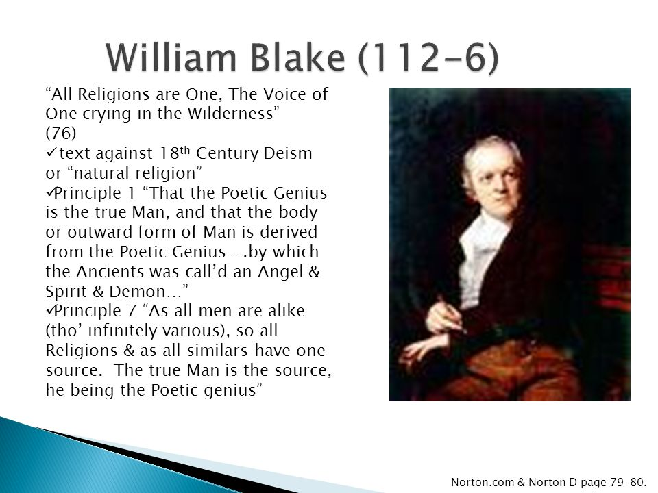 William Blake (112-6) All Religions are One, The Voice of One crying in the Wilderness (76) text against 18th Century Deism or natural religion