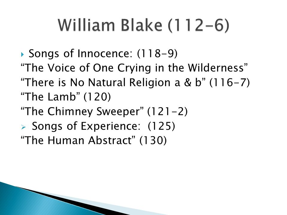 William Blake (112-6) Songs of Innocence: (118-9)