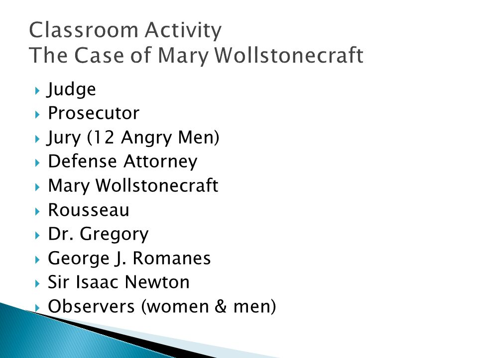 Classroom Activity The Case of Mary Wollstonecraft
