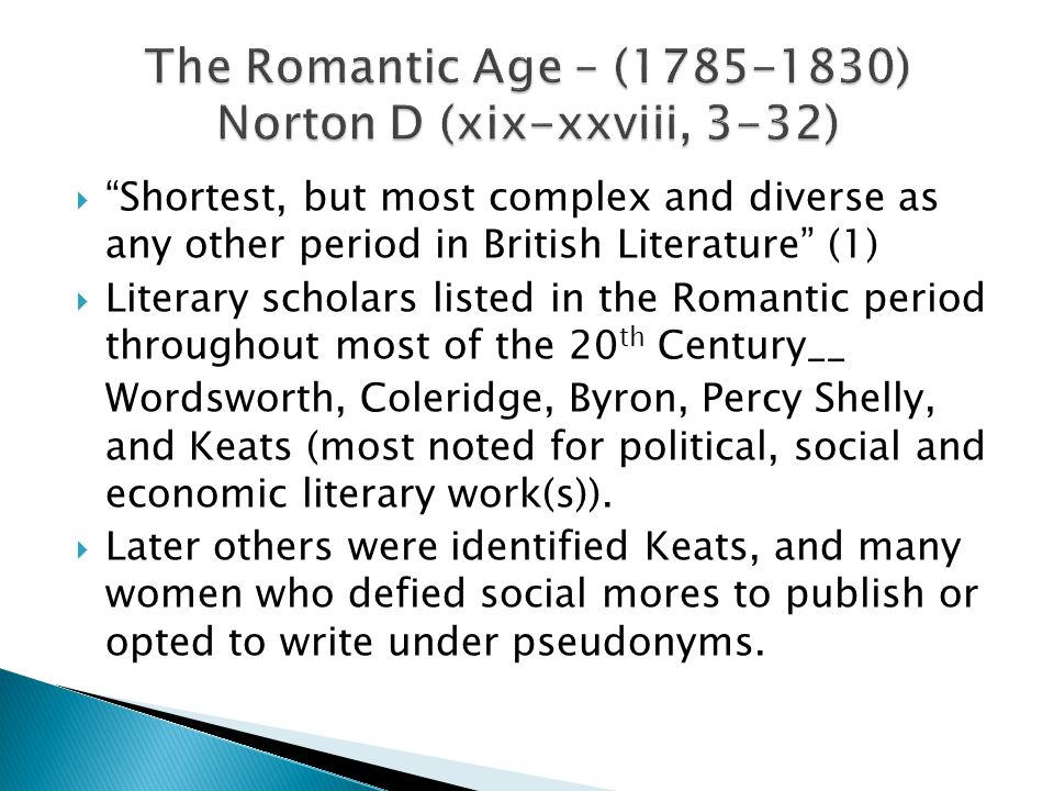 The Romantic Age – (1785-1830) Norton D (xix-xxviii, 3-32)