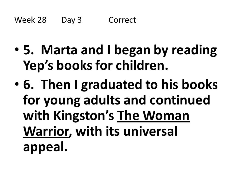 5. Marta and I began by reading Yep's books for children.