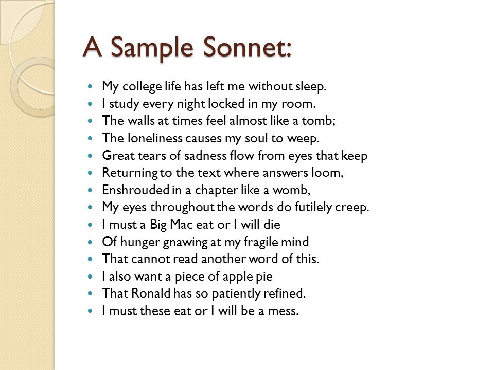 A Sample Sonnet: My college life has left me without sleep.