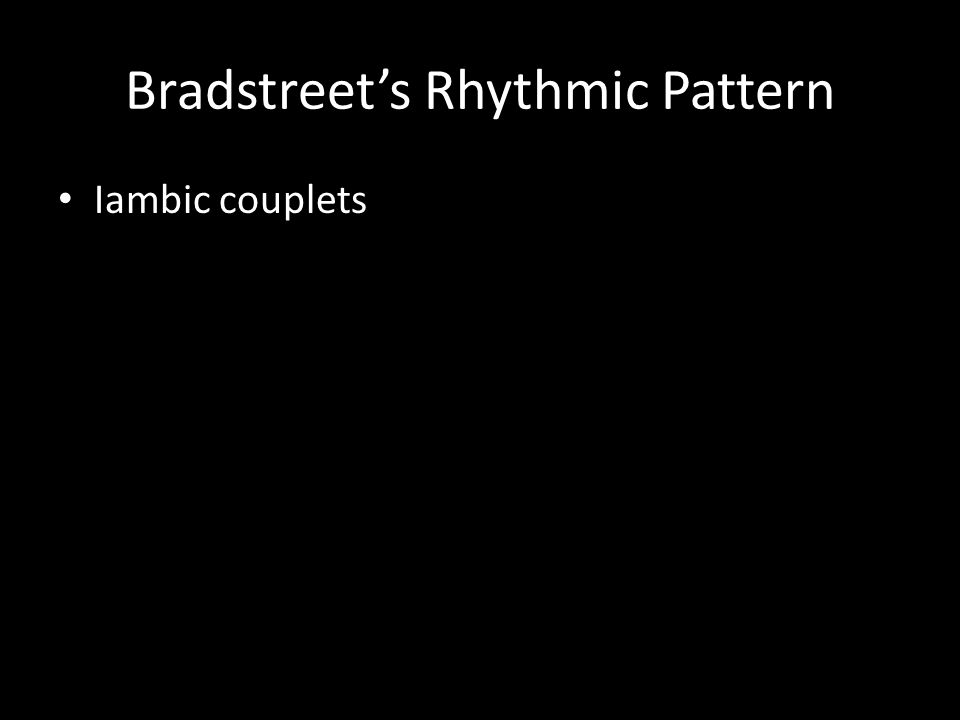 Bradstreet's Rhythmic Pattern