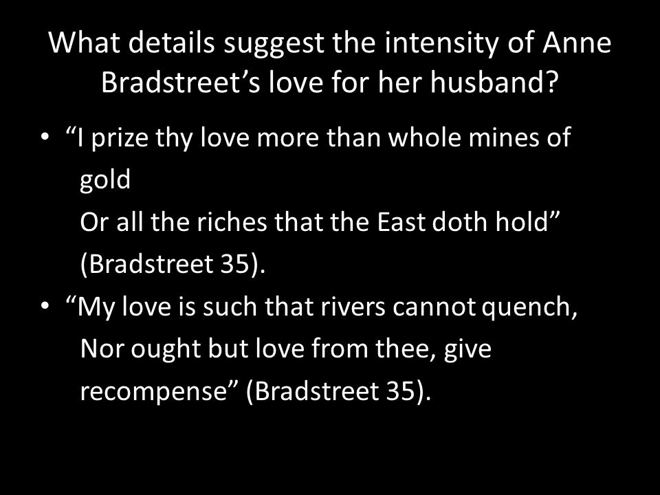 What details suggest the intensity of Anne Bradstreet's love for her husband