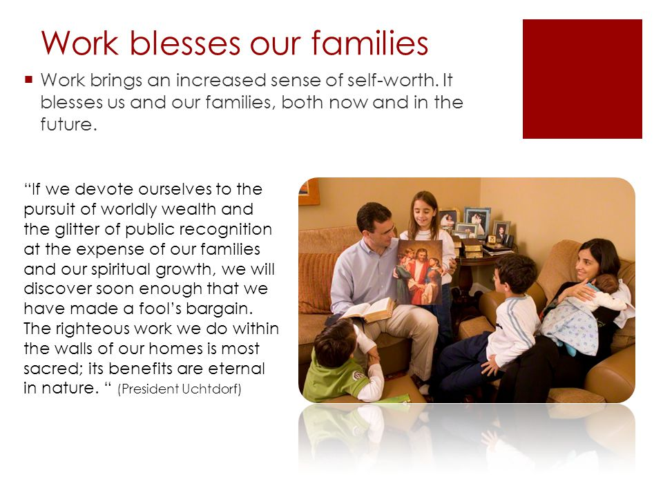 Work blesses our families