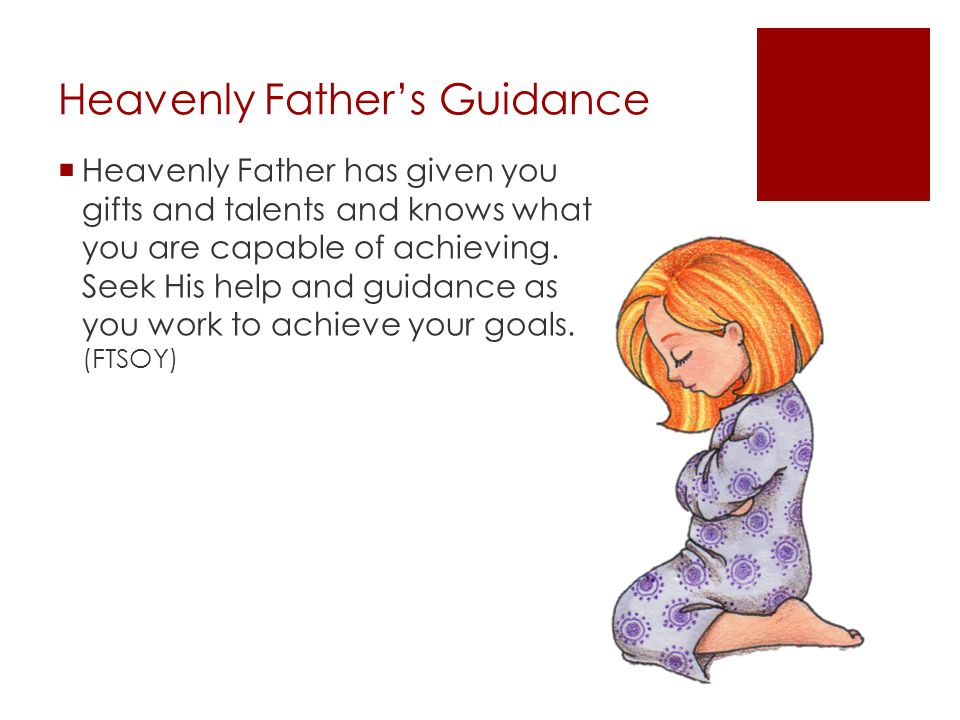 Heavenly Father's Guidance