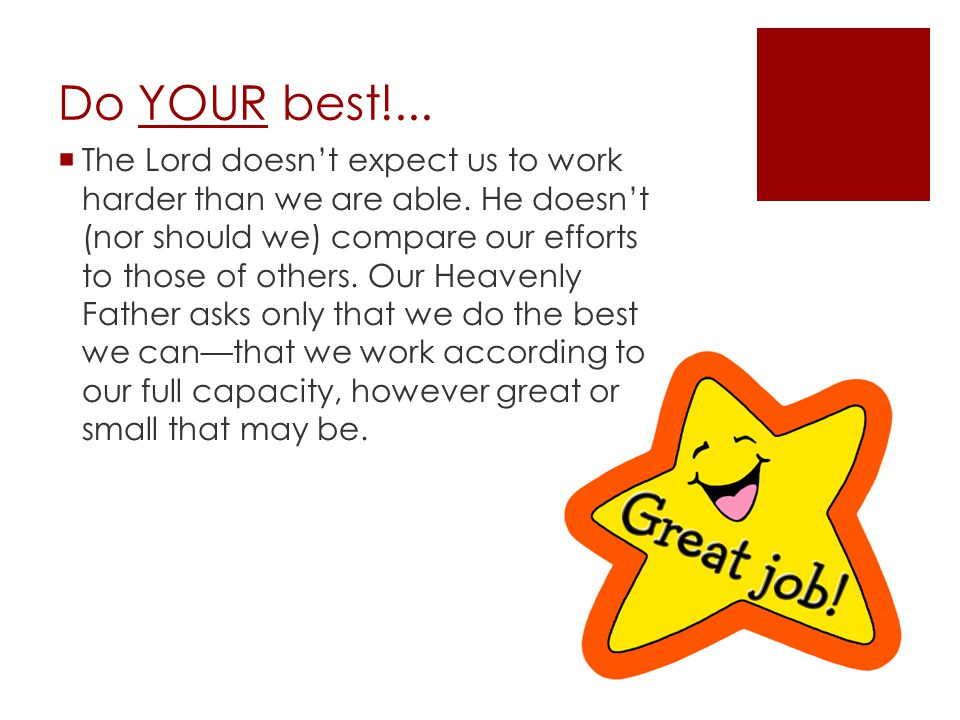 Do YOUR best!...