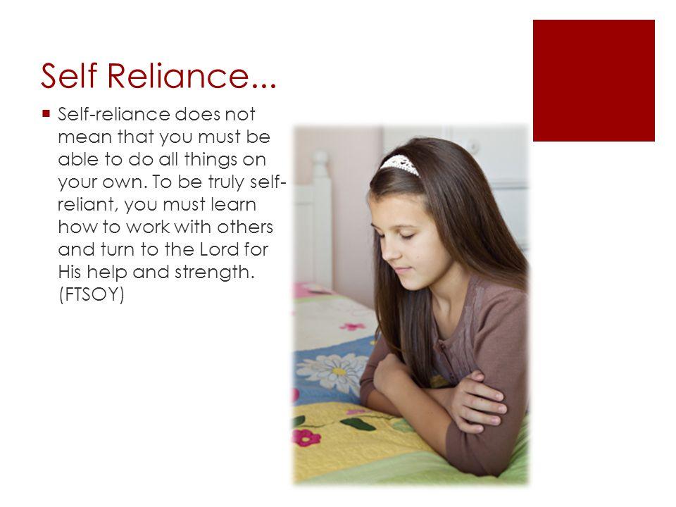 Self Reliance...