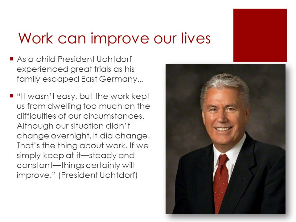 Work can improve our lives