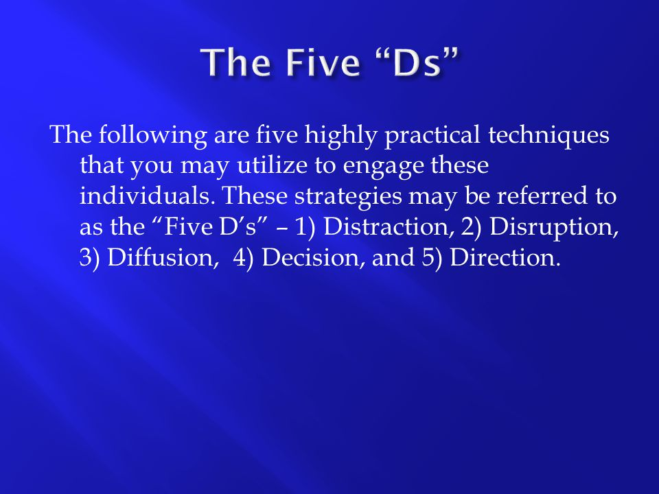 The Five Ds