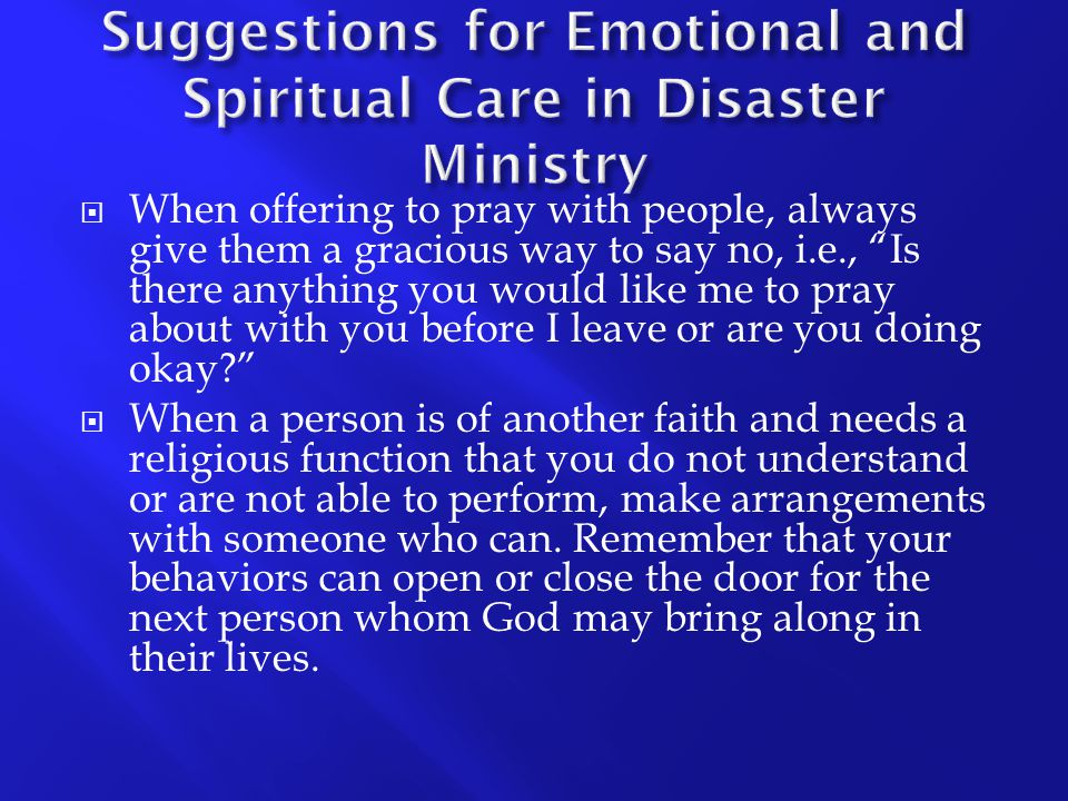 Suggestions for Emotional and Spiritual Care in Disaster Ministry