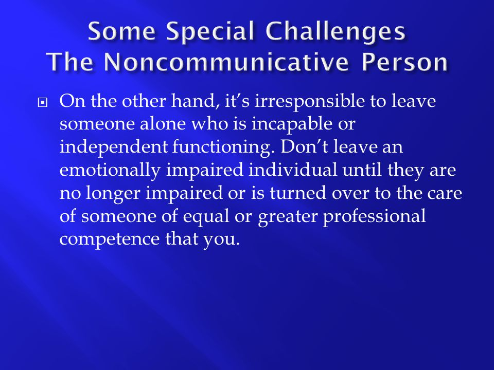 Some Special Challenges The Noncommunicative Person
