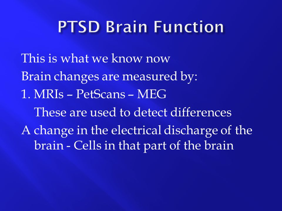 PTSD Brain Function This is what we know now